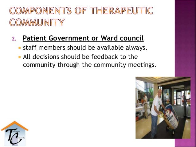 2. Patient Government or Ward council  staff members should be available always.  All decisions should be feedback to th...