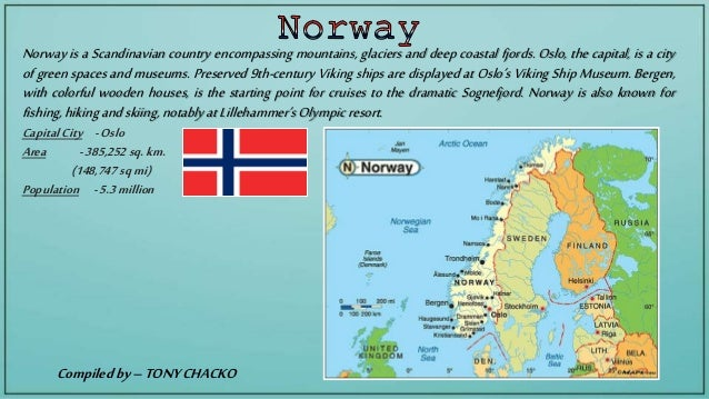 Norway is a Scandinavian country encompassing mountains, glaciers and deep coastal fjords. Oslo, the capital, is a city of...