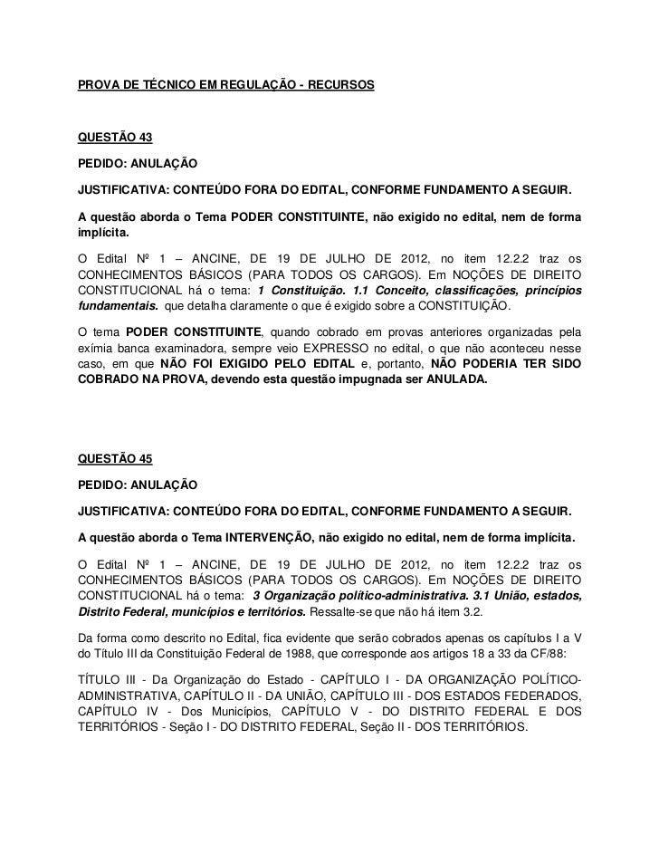 PROVA DE TÉCNICO EM REGULAÇÃO - RECURSOSQUESTÃO 43PEDIDO: ANULAÇÃOJUSTIFICATIVA: CONTEÚDO FORA DO EDITAL, CONFORME FUNDAME...