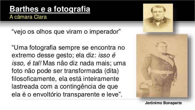 """Jerônimo Bonaparte """"vejo os olhos que viram o imperador"""" """"Uma fotografia sempre se encontra no extremo desse gesto; ela di..."""