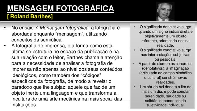 """MENSAGEM FOTOGRÁFICA [ Roland Barthes] • No ensaio A Mensagem fotográfica, a fotografia é abordada enquanto """"mensagem"""", ut..."""