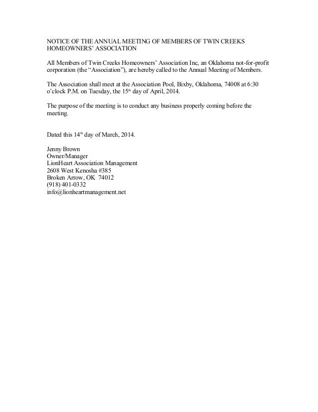 NOTICE OF THE ANNUAL MEETING OF MEMBERS OF TWIN CREEKS HOMEOWNERS' ASSOCIATION All Members of Twin Creeks Homeowners' Asso...