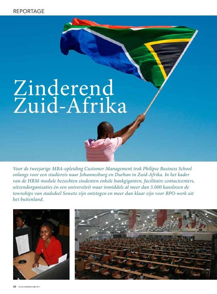 reporTageZinderendZuid-AfrikaVoor de tweejarige MBA-opleiding Customer Management trok Philipse Business Schoolonlangs voo...
