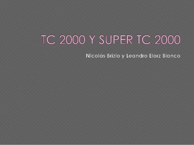  El Turismo Competición 2000 es una categoría de automovilismo de velocidad que se disputa con automóviles de turismo en ...