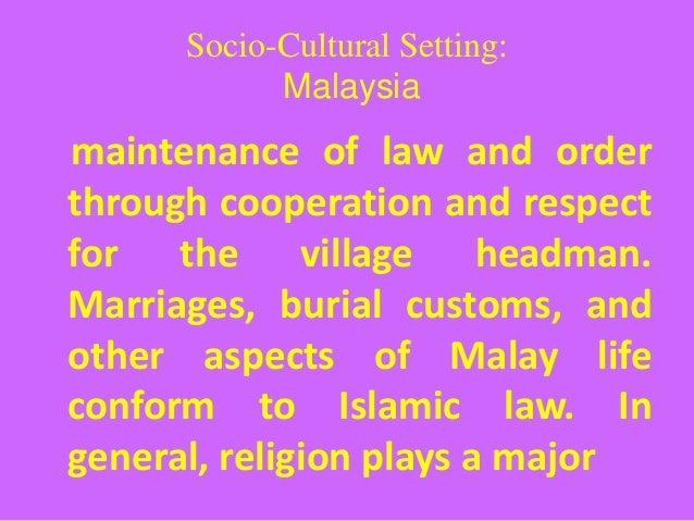 socio cultural environment in malaysia An examination into malaysian consumer nationalism as a potential socio-cultural environment factor in affecting automotive green malaysia's economy.
