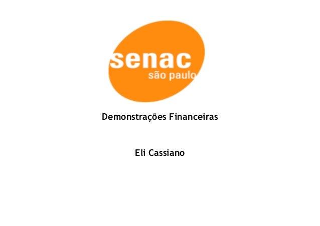Demonstrações Financeiras  Eli Cassiano