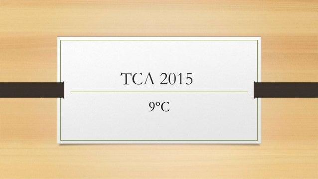 TCA 2015 9ºC