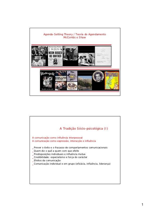 Agenda-Setting Theory / Teoria do Agendamento                        McCombs e Shaw                       A Tradição Sócio...