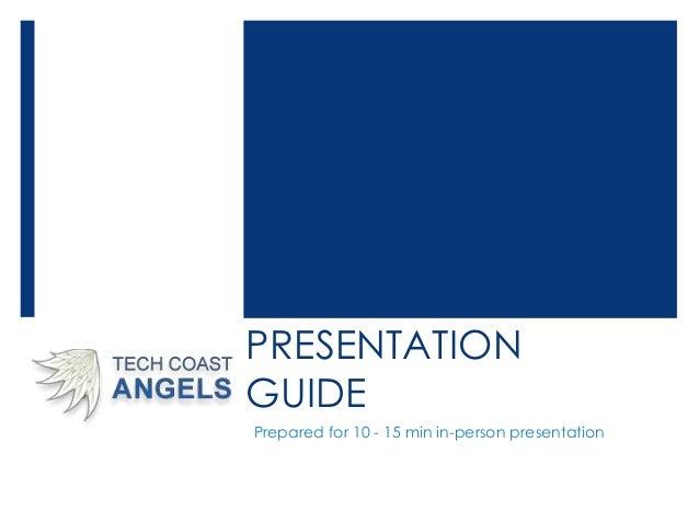 PRESENTATION GUIDE Prepared for 10 - 15 min in-person presentation