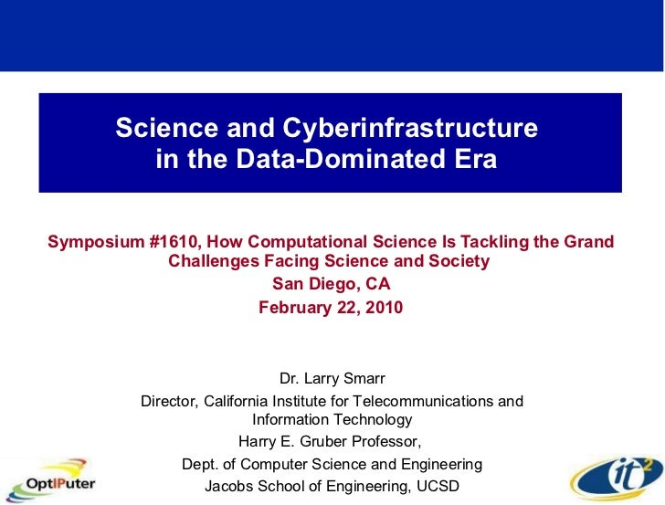 Science and Cyberinfrastructure  in the Data-Dominated Era  Symposium #1610, How Computational Science Is Tackling the Gra...
