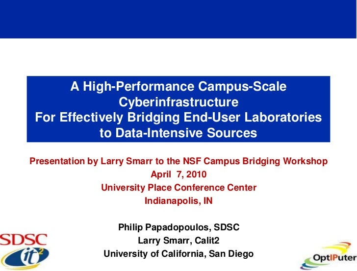 A High-Performance Campus-Scale                Cyberinfrastructure  For Effectively Bridging End-User Laboratories        ...