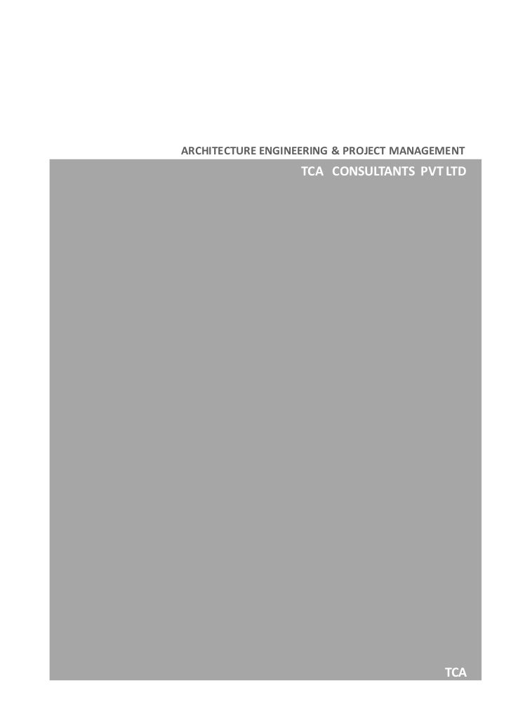 ARCHITECTURE ENGINEERING & PROJECT MANAGEMENT                   TCA CONSULTANTS PVT LTD                                   ...