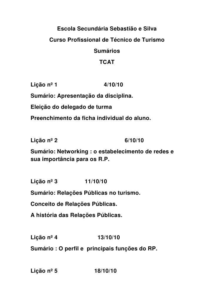 Escola Secundária Sebastião e Silva<br />Curso Profissional de Técnico de Turismo<br />Sumários<br />TCAT<br />Lição nº 1 ...