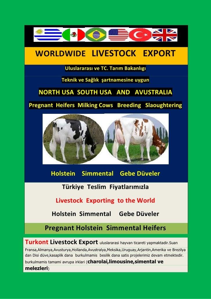 WORLDWIDE LIVESTOCK EXPORT                      Uluslararası ve TC. Tarım Bakanlıgı                    Teknik ve Sağlık şa...