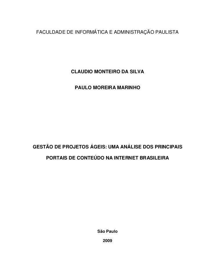 FACULDADE DE INFORMÁTICA E ADMINISTRAÇÃO PAULISTA                  CLAUDIO MONTEIRO DA SILVA                 PAULO MOREIRA...