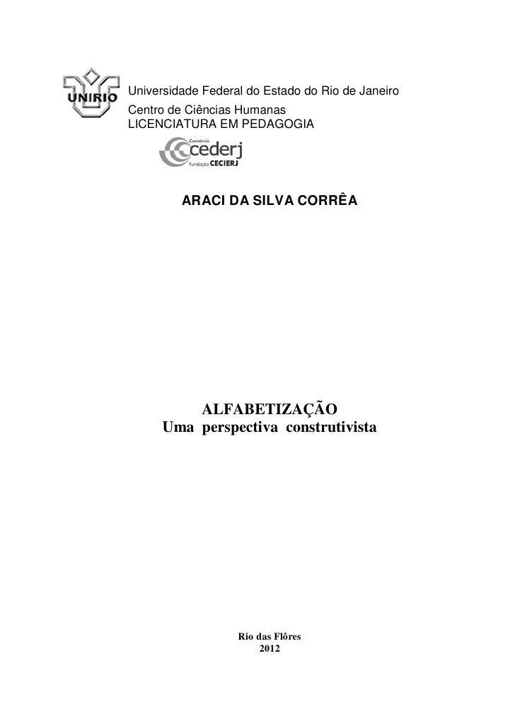 Universidade Federal do Estado do Rio de JaneiroCentro de Ciências HumanasLICENCIATURA EM PEDAGOGIA         ARACI DA SILVA...
