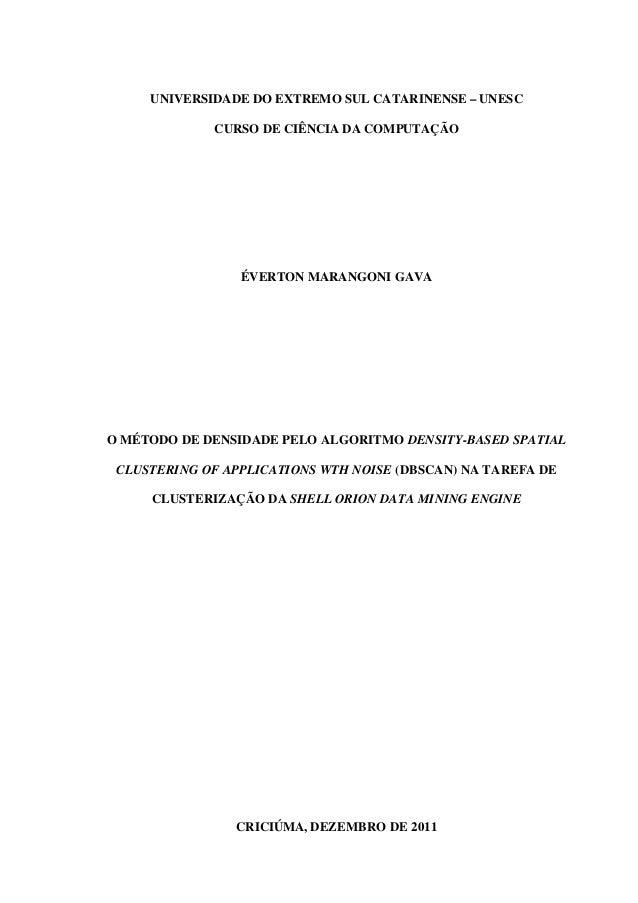 1     UNIVERSIDADE DO EXTREMO SUL CATARINENSE – UNESC             CURSO DE CIÊNCIA DA COMPUTAÇÃO                 ÉVERTON M...