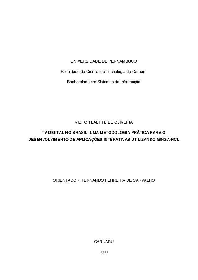 UNIVERSIDADE DE PERNAMBUCO             Faculdade de Ciências e Tecnologia de Caruaru                Bacharelado em Sistema...