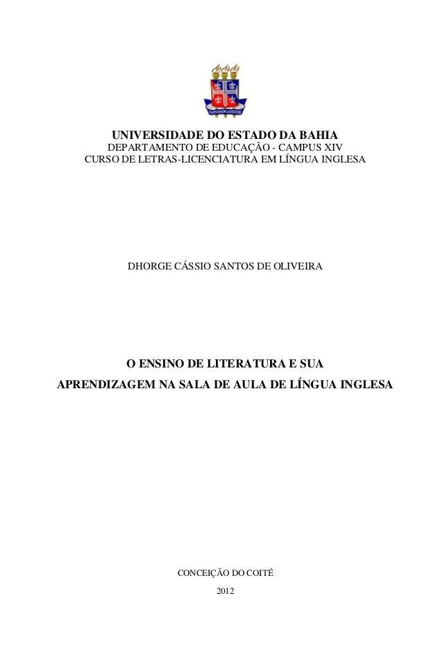 UNIVERSIDADE DO ESTADO DA BAHIA      DEPARTAMENTO DE EDUCAÇÃO - CAMPUS XIV   CURSO DE LETRAS-LICENCIATURA EM LÍNGUA INGLES...