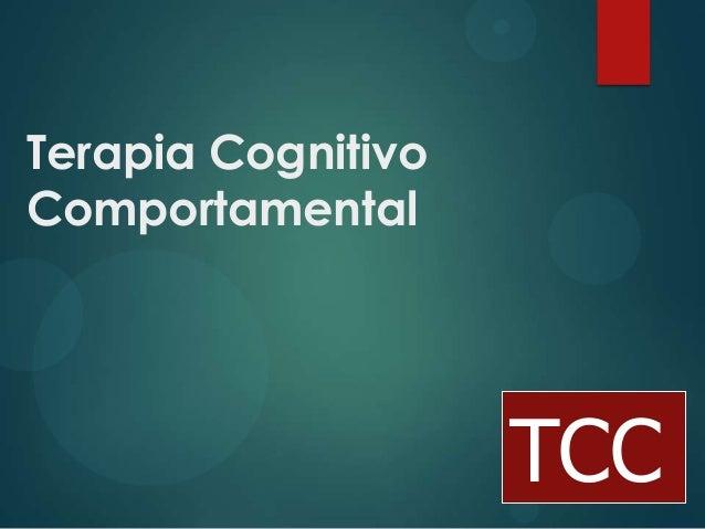 Terapia Cognitivo Comportamental TCC