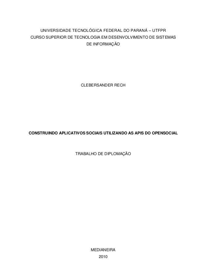 UNIVERSIDADE TECNOLÓGICA FEDERAL DO PARANÁ – UTFPR CURSO SUPERIOR DE TECNOLOGIA EM DESENVOLVIMENTO DE SISTEMAS DE INFORMAÇ...