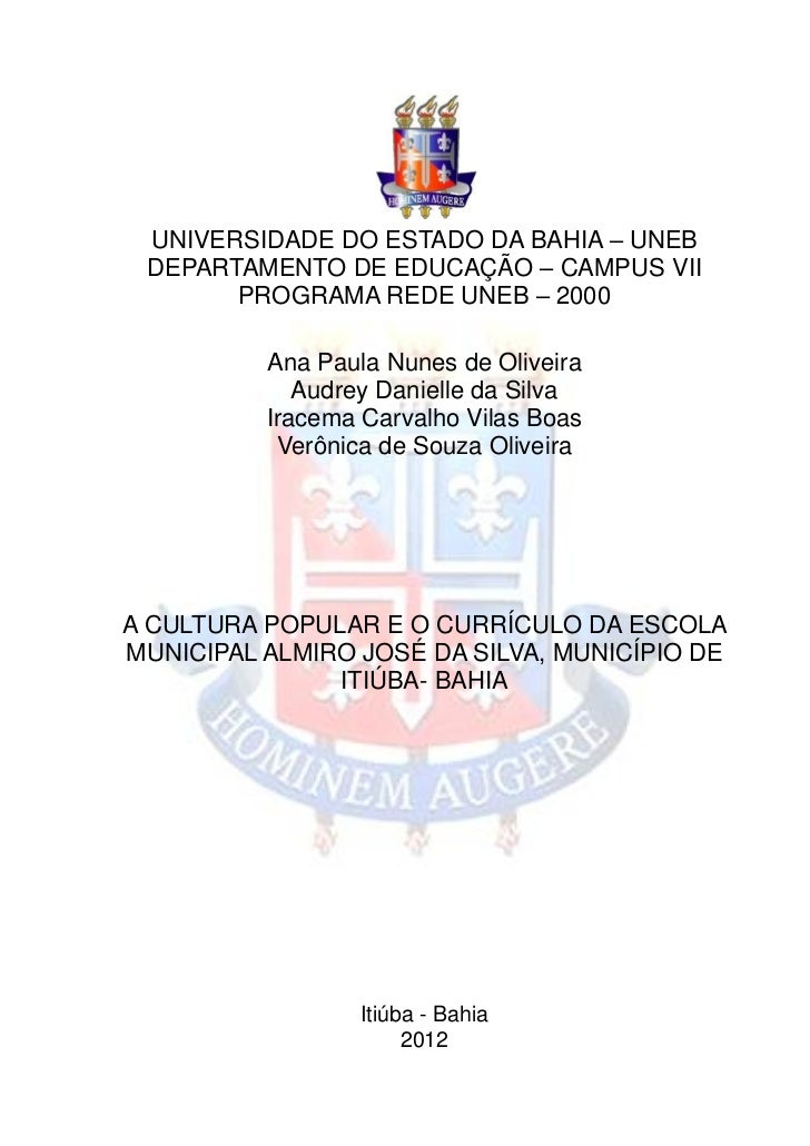 0 UNIVERSIDADE DO ESTADO DA BAHIA – UNEB DEPARTAMENTO DE EDUCAÇÃO – CAMPUS VII       PROGRAMA REDE UNEB – 2000          An...