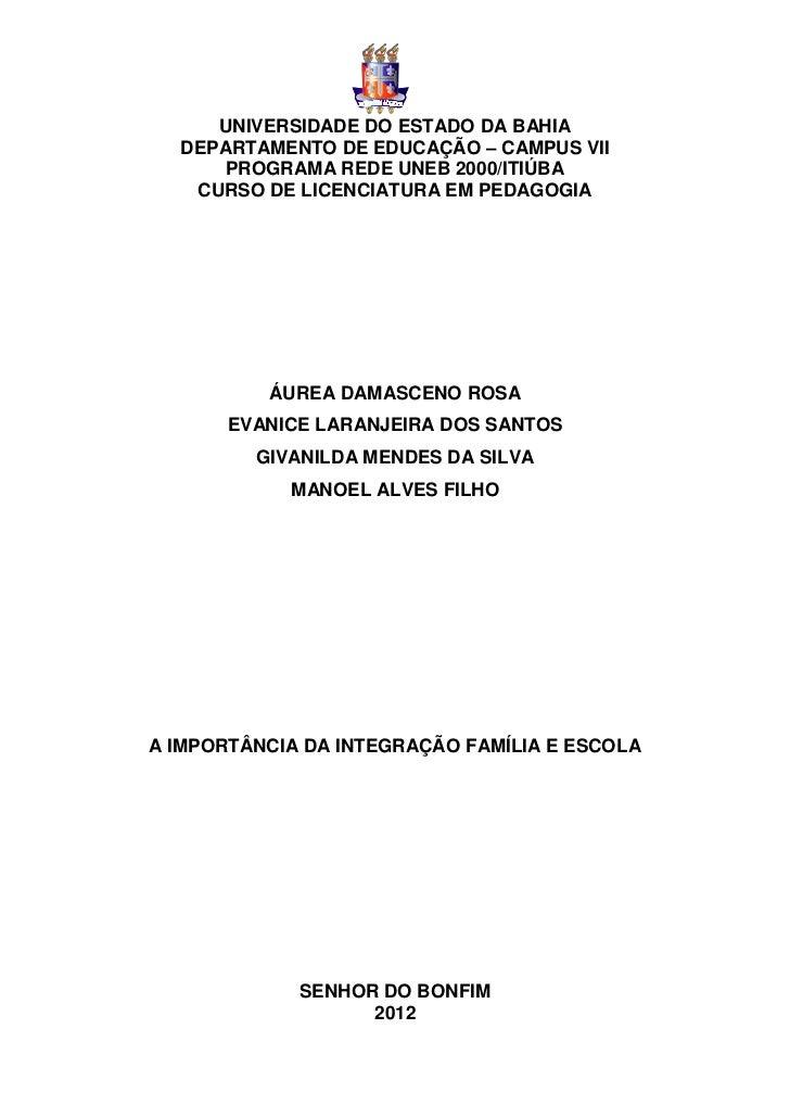 UNIVERSIDADE DO ESTADO DA BAHIA  DEPARTAMENTO DE EDUCAÇÃO – CAMPUS VII      PROGRAMA REDE UNEB 2000/ITIÚBA   CURSO DE LICE...