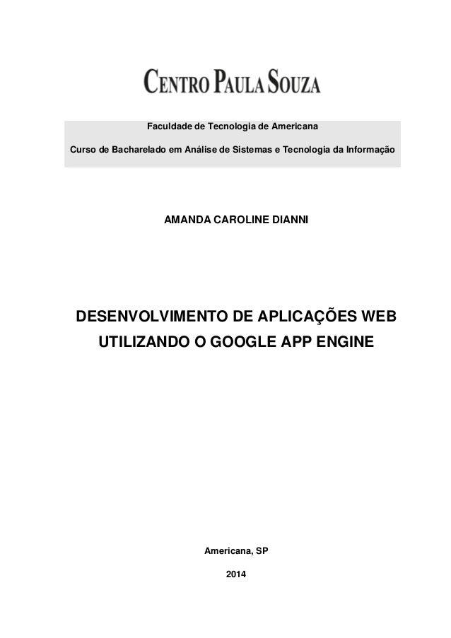 Faculdade de Tecnologia de Americana Curso de Bacharelado em Análise de Sistemas e Tecnologia da Informação AMANDA CAROLIN...