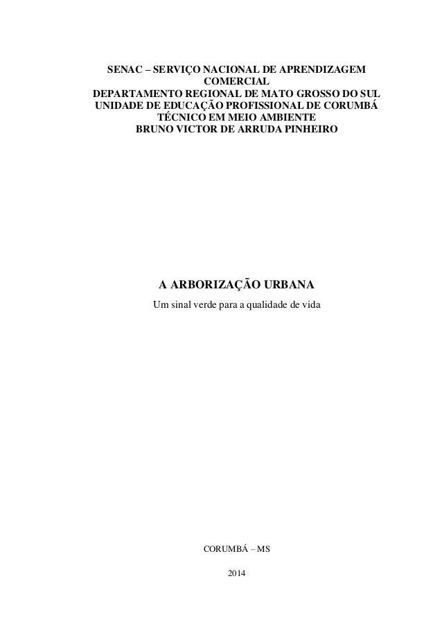 SENAC – SERVIÇO NACIONAL DE APRENDIZAGEM COMERCIAL  DEPARTAMENTO REGIONAL DE MATO GROSSO DO SUL  UNIDADE DE EDUCAÇÃO PROFI...