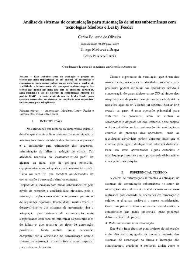 Análise de sistemas de comunicação para automação de minas subterrâneas com tecnologias Modbus e Leaky Feeder Carlos Eduar...