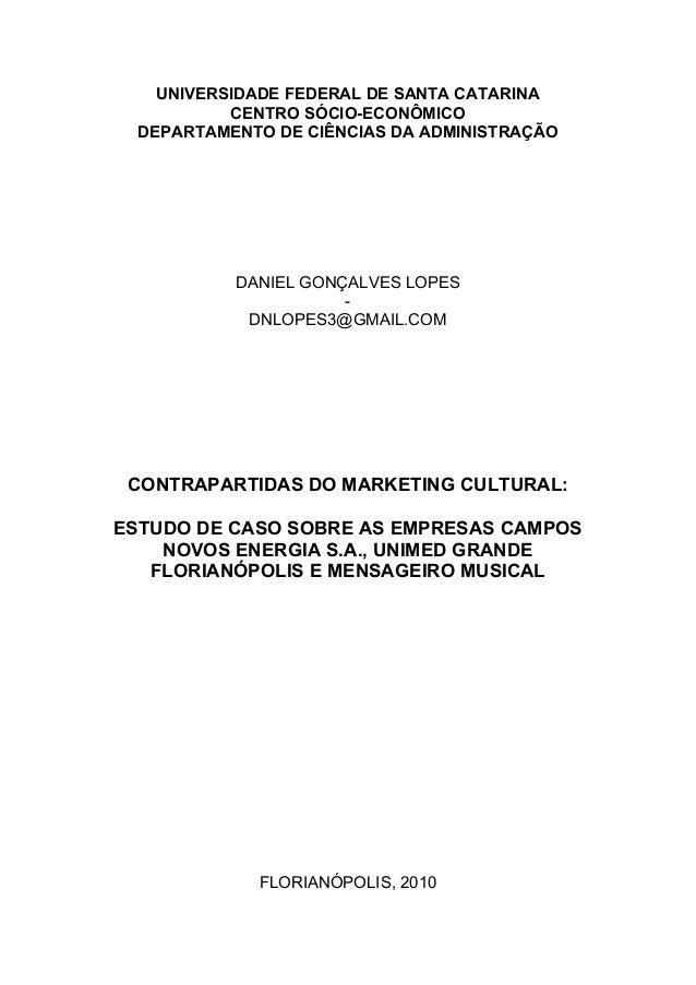 UNIVERSIDADE FEDERAL DE SANTA CATARINA           CENTRO SÓCIO-ECONÔMICO  DEPARTAMENTO DE CIÊNCIAS DA ADMINISTRAÇÃO        ...