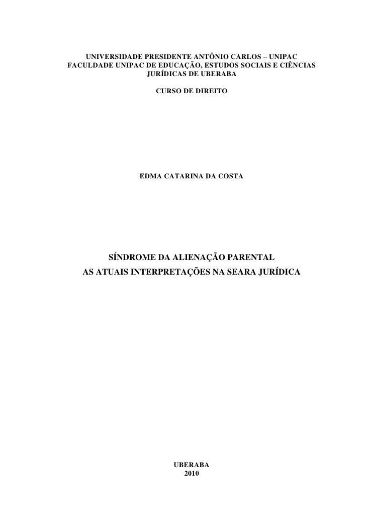 UNIVERSIDADE PRESIDENTE ANTÔNIO CARLOS – UNIPACFACULDADE UNIPAC DE EDUCAÇÃO, ESTUDOS SOCIAIS E CIÊNCIAS                 JU...