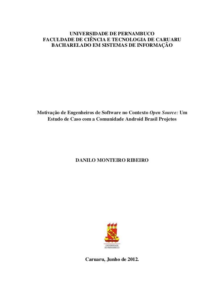 UNIVERSIDADE DE PERNAMBUCO  FACULDADE DE CIÊNCIA E TECNOLOGIA DE CARUARU     BACHARELADO EM SISTEMAS DE INFORMAÇÃOMotivaçã...