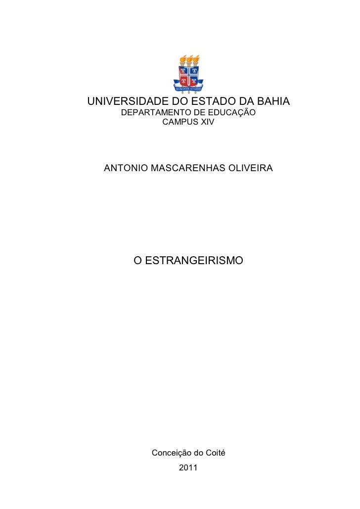 UNIVERSIDADE DO ESTADO DA BAHIA     DEPARTAMENTO DE EDUCAÇÃO            CAMPUS XIV  ANTONIO MASCARENHAS OLIVEIRA       O E...