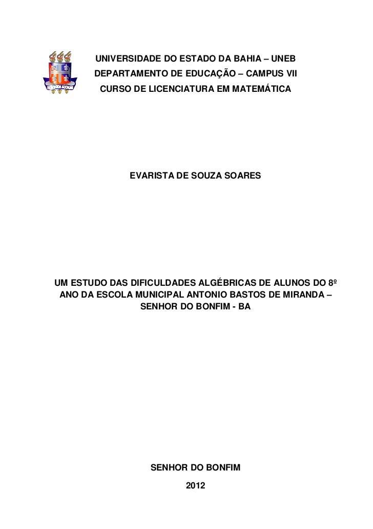 0       UNIVERSIDADE DO ESTADO DA BAHIA – UNEB       DEPARTAMENTO DE EDUCAÇÃO – CAMPUS VII        CURSO DE LICENCIATURA EM...