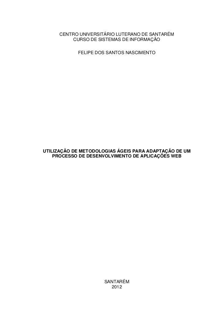 CENTRO UNIVERSITÁRIO LUTERANO DE SANTARÉM          CURSO DE SISTEMAS DE INFORMAÇÃO            FELIPE DOS SANTOS NASCIMENTO...