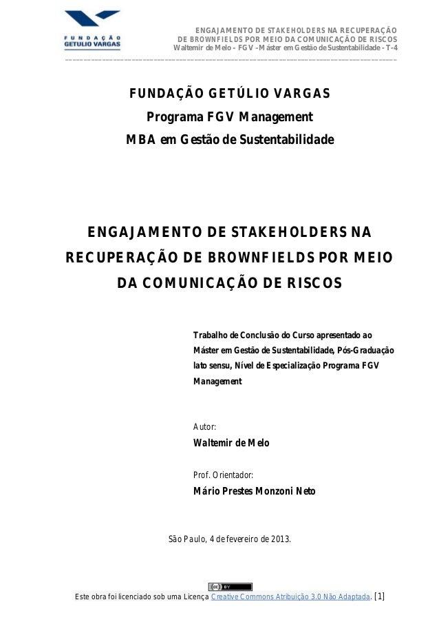 ENGAJAMENTO DE STAKEHOLDERS NA RECUPERAÇÃO                              DE BROWNFIELDS POR MEIO DA COMUNICAÇÃO DE RISCOS  ...