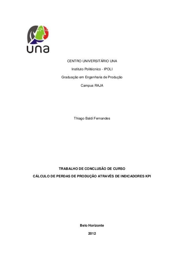 CENTRO UNIVERSITÁRIO UNA                  Instituto Politécnico - IPOLI             Graduação em Engenharia de Produção   ...