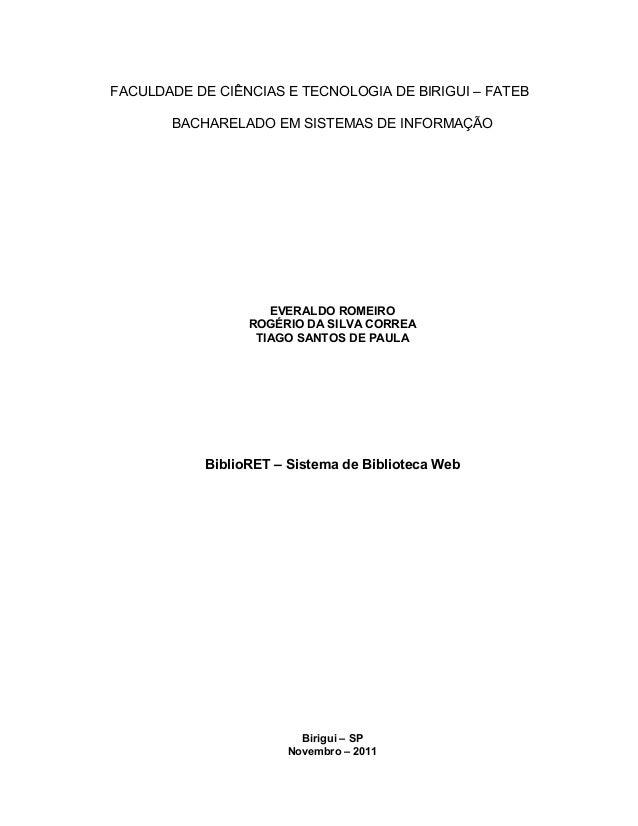 FACULDADE DE CIÊNCIAS E TECNOLOGIA DE BIRIGUI – FATEB BACHARELADO EM SISTEMAS DE INFORMAÇÃO EVERALDO ROMEIRO ROGÉRIO DA SI...