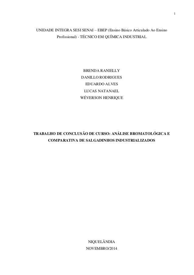 1 UNIDADE INTEGRA SESI SENAI – EBEP (Ensino Básico Articulado Ao Ensino Profissional) - TÉCNICO EM QUÍMICA INDUSTRIAL BREN...