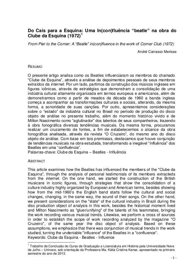 """- 1 - Do Cais para a Esquina: Uma In(con)fluência """"beatle"""" na obra do Clube da Esquina (1972)1 From Pier to the Corner: A ..."""