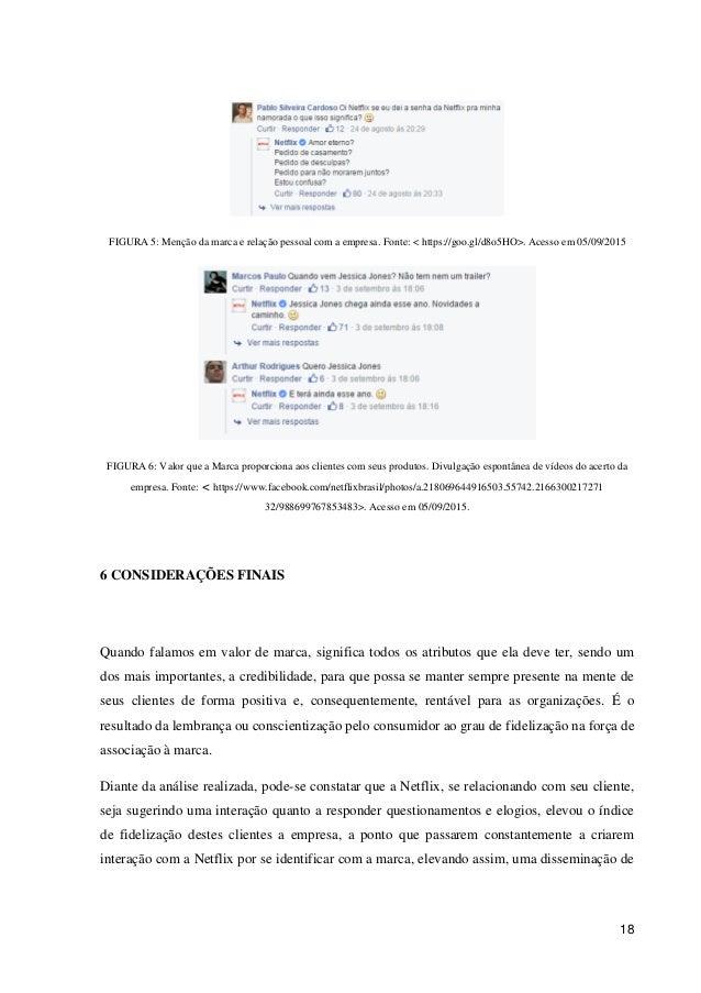 18 FIGURA 5: Menção da marca e relação pessoal com a empresa. Fonte: < https://goo.gl/d8o5HO>. Acesso em 05/09/2015 FIGURA...