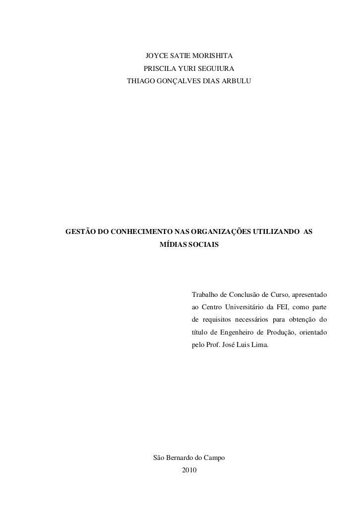 JOYCE SATIE MORISHITA                PRISCILA YURI SEGUIURA             THIAGO GONÇALVES DIAS ARBULUGESTÃO DO CONHECIMENTO...