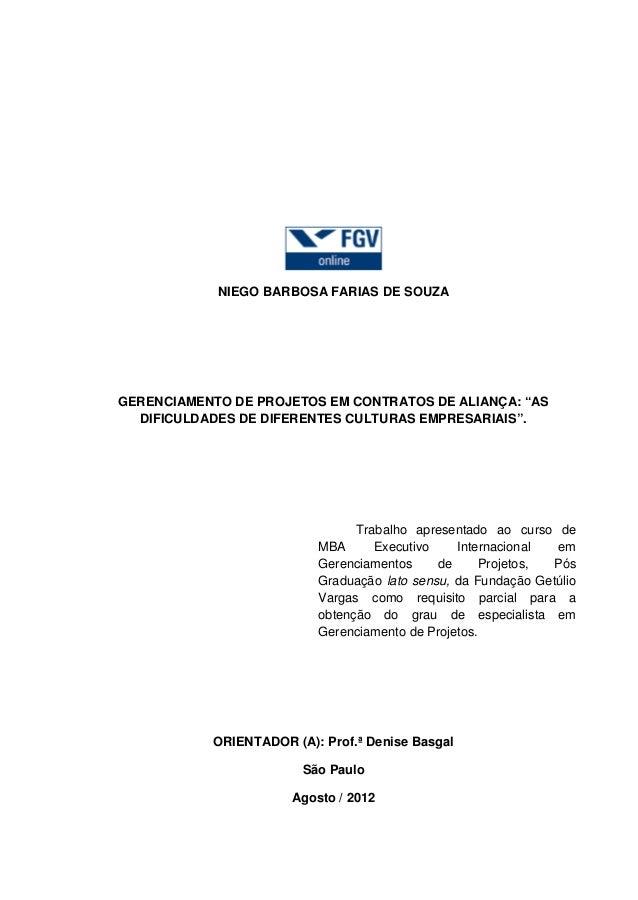 """NIEGO BARBOSA FARIAS DE SOUZAGERENCIAMENTO DE PROJETOS EM CONTRATOS DE ALIANÇA: """"AS  DIFICULDADES DE DIFERENTES CULTURAS E..."""