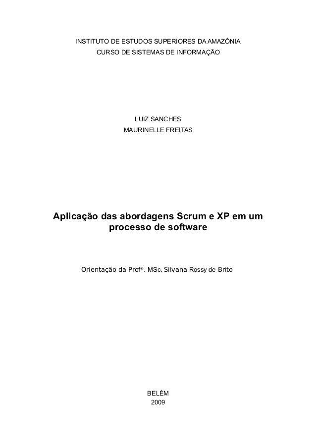 INSTITUTO DE ESTUDOS SUPERIORES DA AMAZÔNIA CURSO DE SISTEMAS DE INFORMAÇÃO LUIZ SANCHES MAURINELLE FREITAS Aplicação das ...