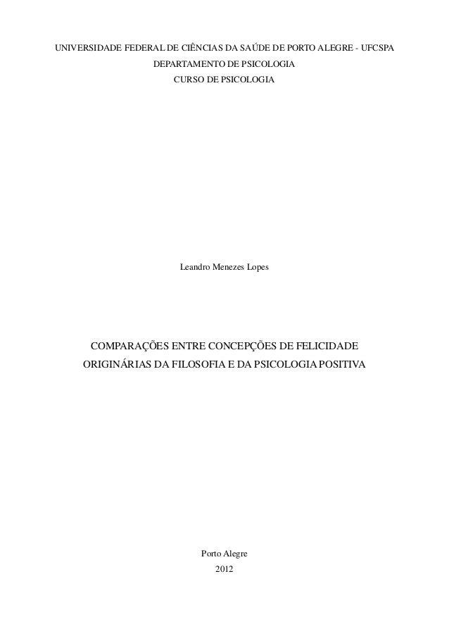 UNIVERSIDADE FEDERAL DE CIÊNCIAS DA SAÚDE DE PORTO ALEGRE - UFCSPA                   DEPARTAMENTO DE PSICOLOGIA           ...