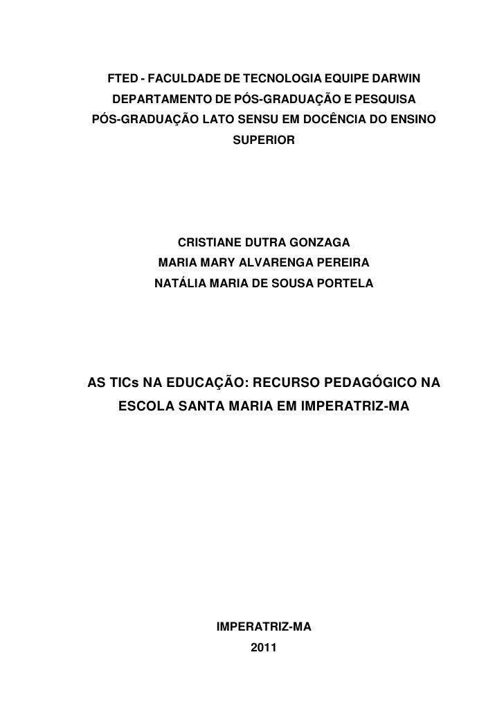 FTED - FACULDADE DE TECNOLOGIA EQUIPE DARWIN  DEPARTAMENTO DE PÓS-GRADUAÇÃO E PESQUISAPÓS-GRADUAÇÃO LATO SENSU EM DOCÊNCIA...