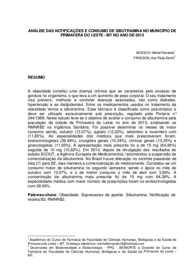 ANÁLISE DAS NOTIFICAÇÕES E CONSUMO DE SIBUTRAMINA NO MUNICÍPIO DE PRIMAVERA DO LESTE - MT NO ANO DE 2013 MOESCH, Michel Fe...