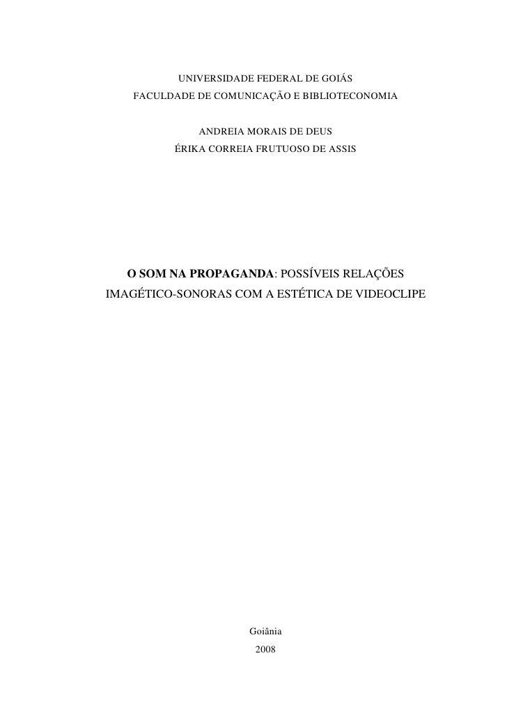 UNIVERSIDADE FEDERAL DE GOIÁS   FACULDADE DE COMUNICAÇÃO E BIBLIOTECONOMIA             ANDREIA MORAIS DE DEUS         ÉRIK...