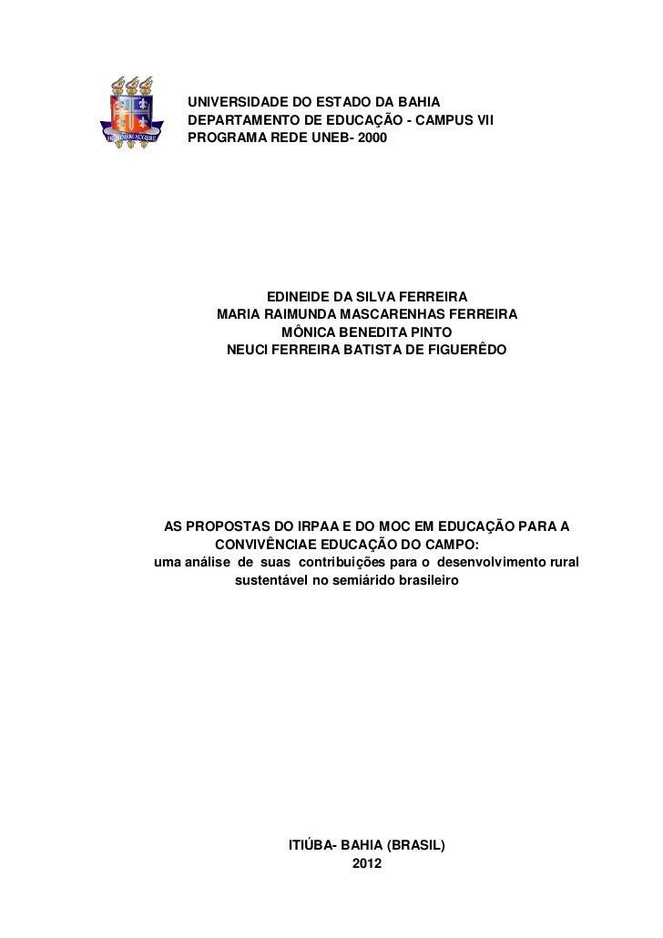 UNIVERSIDADE DO ESTADO DA BAHIA    DEPARTAMENTO DE EDUCAÇÃO - CAMPUS VII    PROGRAMA REDE UNEB- 2000               EDINEID...
